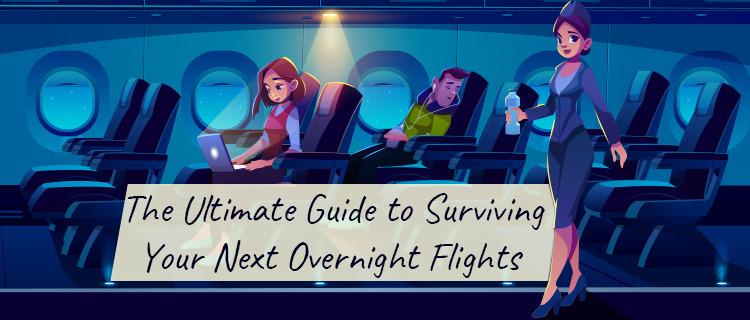 Surviving Overnight Flights