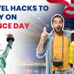 Top 10 travel tips to save money on Independence day