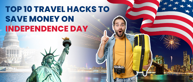 Save money on Independence Day